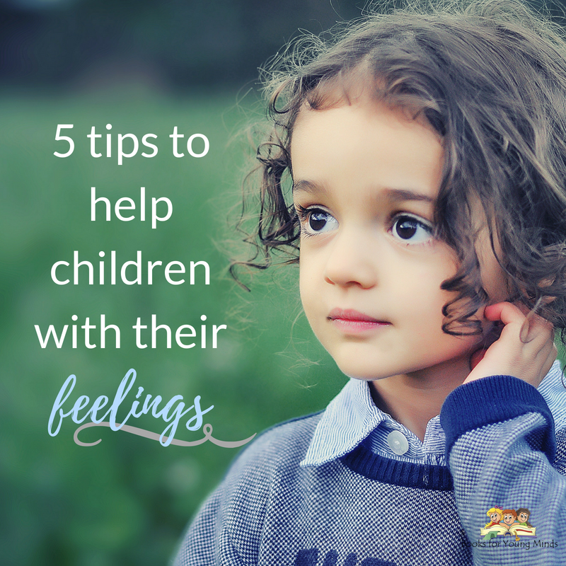 5 tips to help children with their feelings