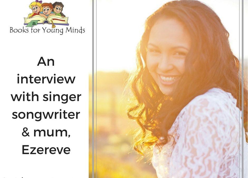 An interview with singer songwriter & mum, Ezereve