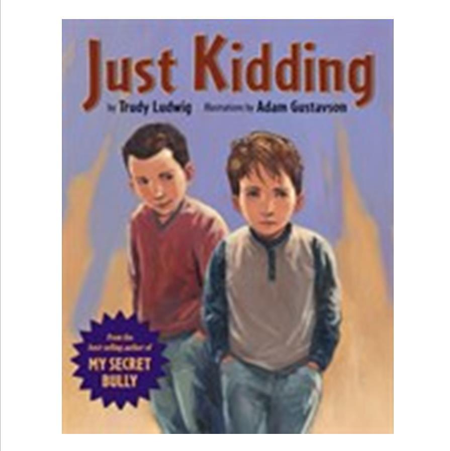 Just Kidding - Bullying