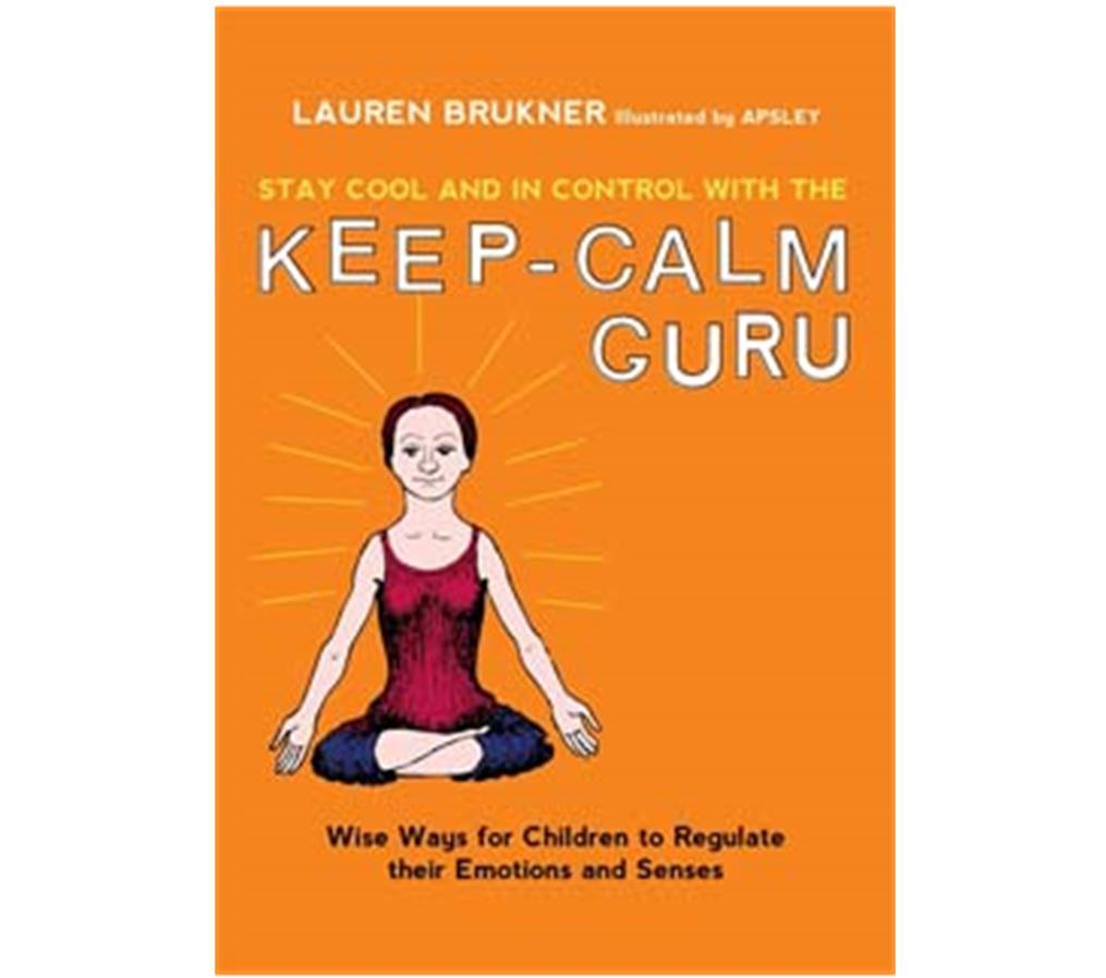 Book Cover Image for Stay Cool and in Control with the Keep-Calm Guru