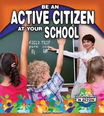 Book Cover Image for Be an Active Citizen at Your School