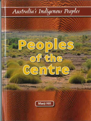 Book Cover Image for Peoples of the Centre: Australia's Indigenous People