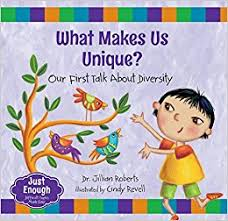 Book Cover Image for What Makes Us Unique?: Our First Talk About Diversity
