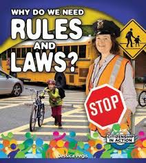 Book Cover Image for Why Do We Need Rules and Laws