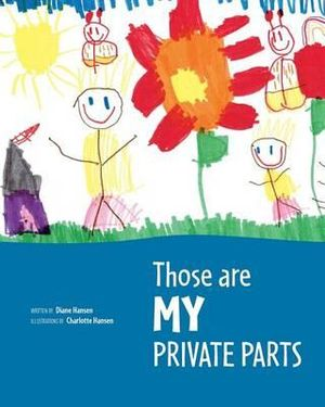 Book Cover Image for Those are MY private parts