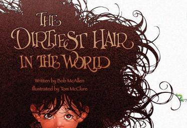 Book Cover Image for The Dirtiest Hair in the World