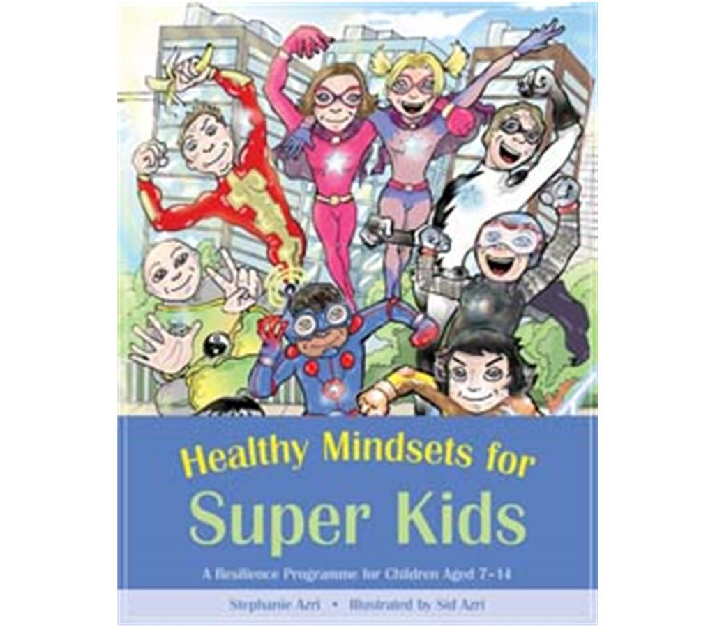 Book Cover Image for Healthy Mindsets for Super Kids (Resilience Program)