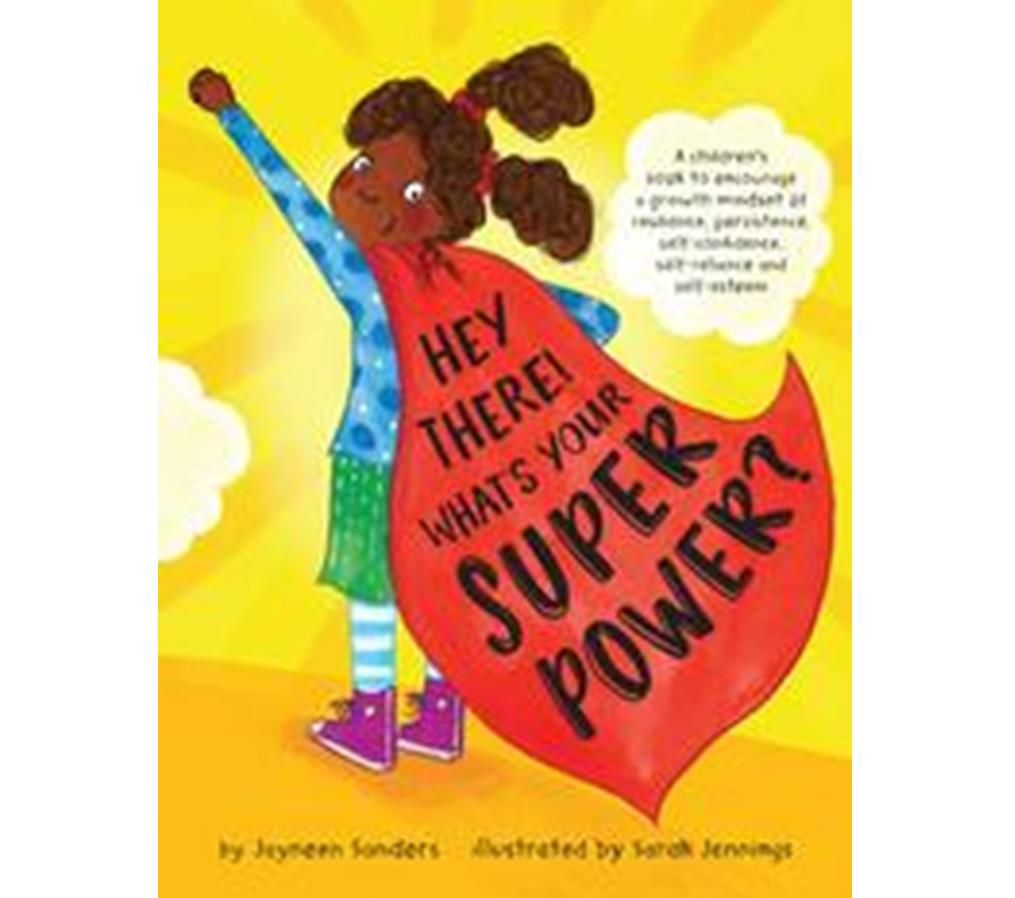 Book Cover Image for Hey There! What's your Super Power?